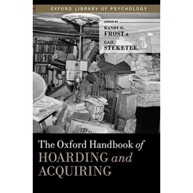 OHB OF HOARDNG & ACQURNG by EDITED BY FROST & STEKETEE - 9780199937783