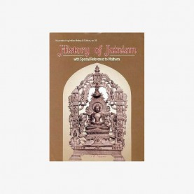 History of Jainism: With Special Reference to Mathura by V.K. Sharma - 9788124601952