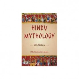 Hindu Mythology — Vedic and Puranic by W.J. Wilkins - 9788124602348