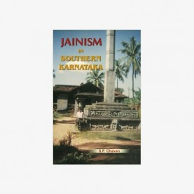Jainism in Southern Karnataka (Up to ad 1565) by Shakuntala Prakash Chavan - 9788124603154