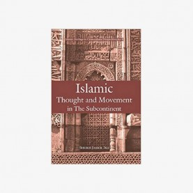 Islamic Thought and Movement in the Sub-continent by Sheikh Jameil Ali - 9788124604915