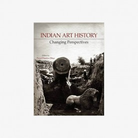 Indian Art History: Changing Perspectives by Parul Pandya Dhar - 9788124605974