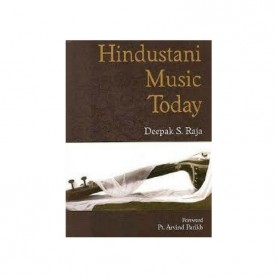 Hindustani Music Today  (Pb) by Deepak Raja - 9788124606254