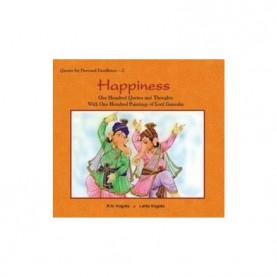Happiness: One Hundred Quotes and Thoughts With One Hundred Paintings of Lord Ganesha by R.N. Kogata, Lalita Kogata - 9788124606704