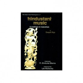 Hindustani Music - A Tradition in Transition (Pb) by Deepak Raja - 9788124608074