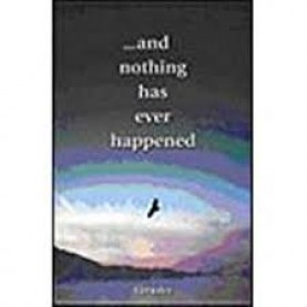 . . . and nothing has ever happened by Gurudev - 9788188071227