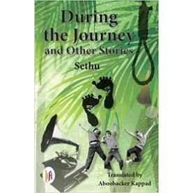 During the Journey and Other Stories-Sethu - 9789382536642