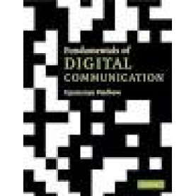 FUNDAMENTALS OF DIGITAL COMMUNICATION -UPAMANYU MADHOW 9780521171571