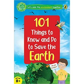101 Things To Know And Do: Let'S Save The Earth -9780143444985