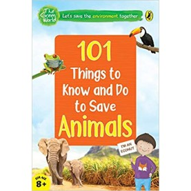 101 Things To Know And Do: Let'S Save Animals - 9780143445029