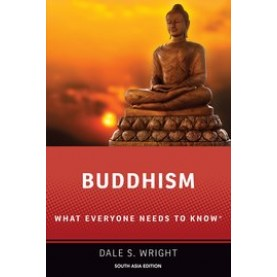 Buddhism: What Everyone Needs to Know-Dale S. Wright-Oxford University Press-9780197534335