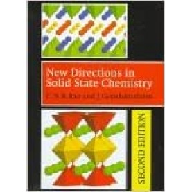 NEW DIRECTIONS IN SOLID STATE CHEMISTRY 2/E--RAO-Cambridge University Press-9780521499071