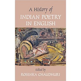 A History of Indian Poetry in English-Rosinka Chaudhuri-Cambridge University Press-9781107078949