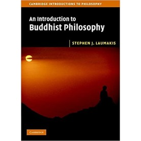 An Introduction to Buddhist Philosophy-Stephen J. Laumakis-Cambridge University Press-9781316635704
