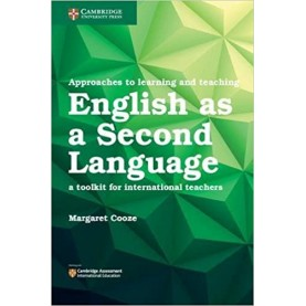 Approaches to Learning and Teaching English as a Second Language- Margaret Cooze-9781316639009