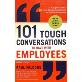 101 TOUGH CONVERSATIONS TO HAVE WITH EMPLOYEES - 9781404112681