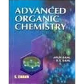 Advanced Organic Chemistry- B S Bahl-S CHAND & COMPANY-9788121900614