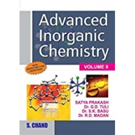 Advanced Inorganic Chemistry Vol.II- SATYA PRAKASH-S CHAND AND COMPANY-9788121917872