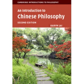 An Introduction to Chinese Philosophy 2nd ed,Karyn Lai,Cambridge University Press,9781107504097,
