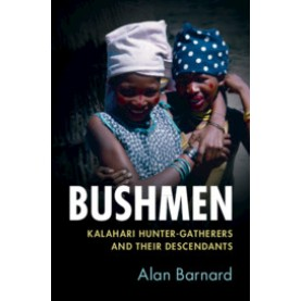 Bushmen,Alan Barnard,Cambridge University Press,9781108406871,