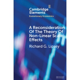 A Reconsideration of the Theory of Non-Linear Scale Effects,LIPSEY,Cambridge University Press,9781108453097,